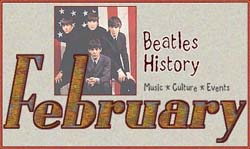 John Lennon and Beatles History for February
