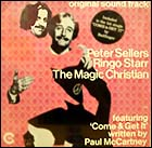The Magic Christian was a popular underground movie in the late 60s, starring Peter Sellers and Ringo Starr. John Lennon and Yoko Ono made a cameo appearance.